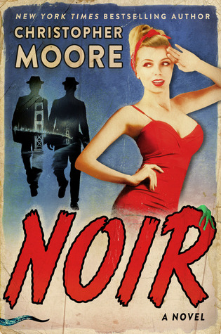 Noir by Christopher Moore