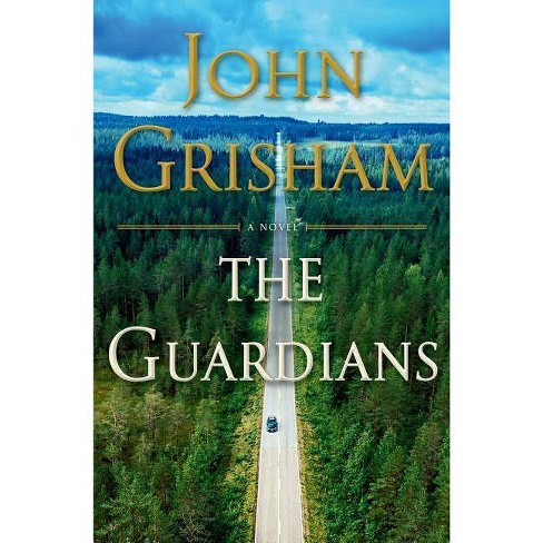 Guardians by John Grisham