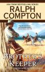 Book cover of Ralph Compton's Brother's keeper