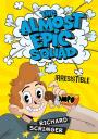 Book cover: Almost epic squad: Irresistible