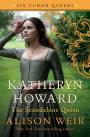 Book cover of Katheryn Howard, the Scandalous Queen