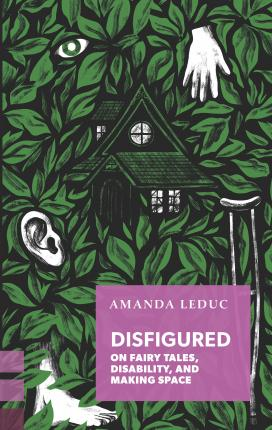 Book cover Disfigured by Amanda Leduc